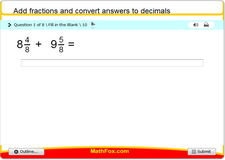 Add fractions and convert answers to decimals