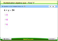 Multiplication algebra quiz find y a