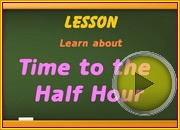 Telling Time to Half Hour video
