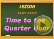 Telling Time to Quarter Hour video