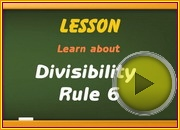 Divisibility Rule 6 video