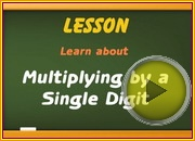 Multiplying by Single Digits video