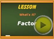 Factor video