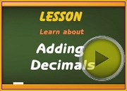 Adding Decimals video