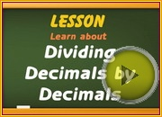 Dividing Decimals by Decimals video