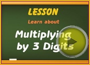 Multiplying by 3 Digits video
