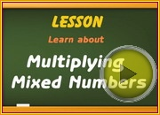Multiplying Mixed Numbers video