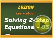 Solving 2 step Equation3 video