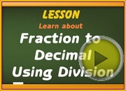 Fraction to Decimal using Division video