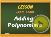 Adding Polynomials video