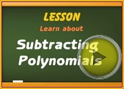 Subtracting Polynomials video
