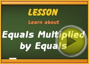 Equals Multiplied by Equals video