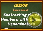 Subtracting Mixed Numbers with Unlike Denominators video