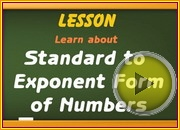 Standard to Exponent Forms of Numbers video