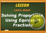 Solving proportions equivalent fractions video